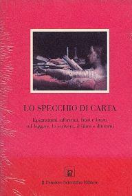 Lo specchio di carta aa vv libri di psicologia 9788849001662 libreria scientifica on line - Carta a specchio ...