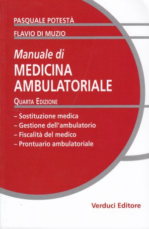 MANUALE DI MEDICINA AMBULATORIALE MEDICINA AMBULATORIALE | Libreriascientifica.com