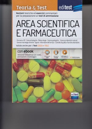 EDITEST AREA SCIENTIFICA E FARMACEUTICA-TEORIA E TEST AMMISSIONI | Libreriascientifica.com