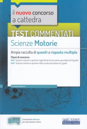 Test commentati Scienze motorie CONCORSO A CATTEDRA | Libreriascientifica.com