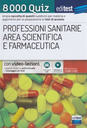 8.000 Quiz Test Professioni Sanitarie, Scienze e Farmacia AMMISSIONI | Libreriascientifica.com