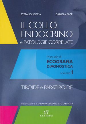 IL COLLO ENDOCRINO E PATOLOGIE CORRELATE RADIOLOGIA | Libreriascientifica.com