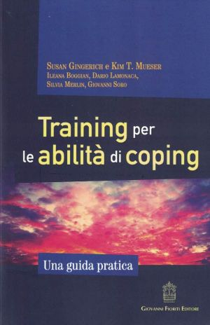 TRAINING PER LE ABILITA' DI COPING PSICHIATRIA | Libreriascientifica.com